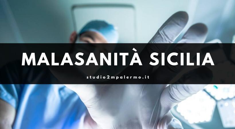 casi di malasanità sicilia - studio 2m palermo