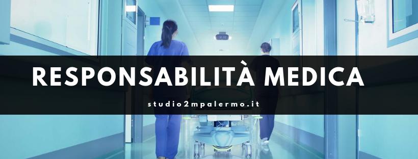 responsabilità medica - studio 2m palermo
